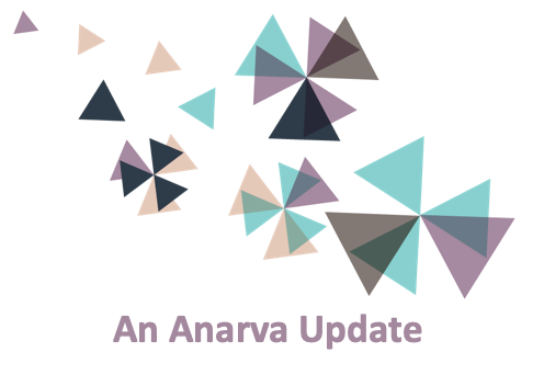 An Anarva Update:  There is nothing more satisfying than a job well done.